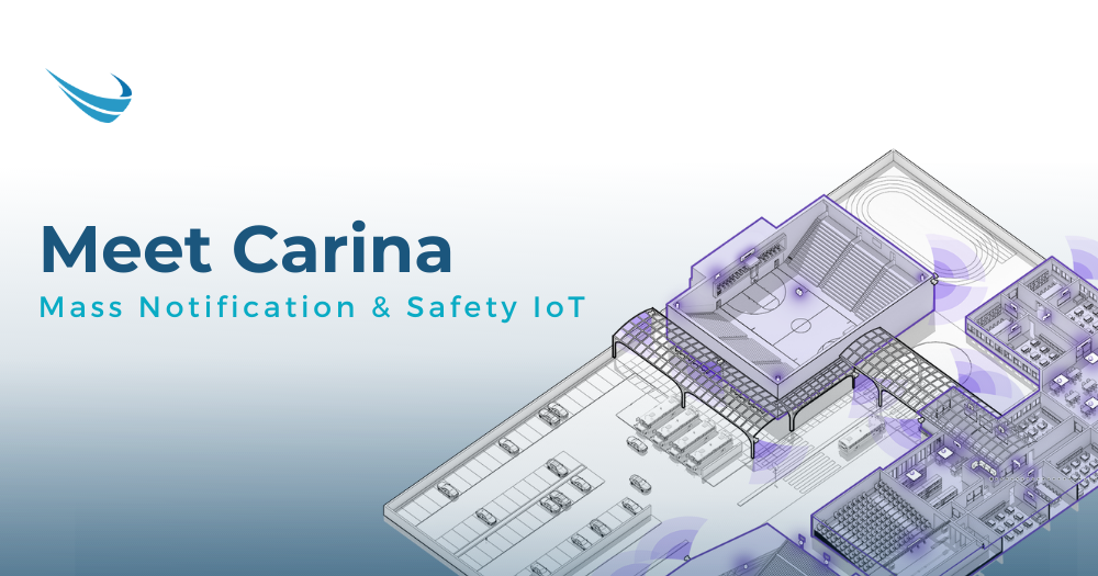 Meet Carina: A Next-Generation Mass Notification System