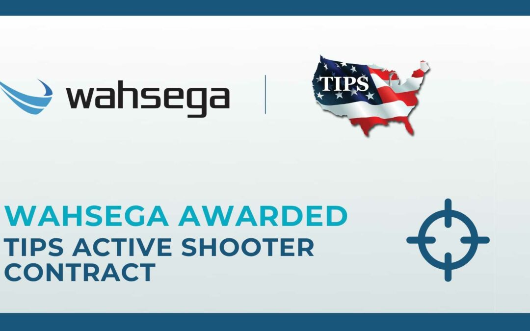 Wahsega Awarded TIPS Contract for Active Shooter Safety